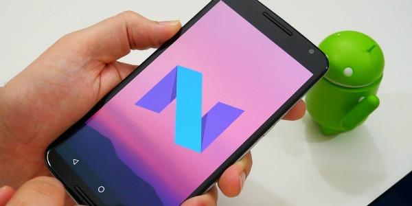 Какие смартфоны получат Android 7.0 Nougat